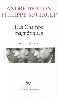 Les Champs Magnétiques André Breton