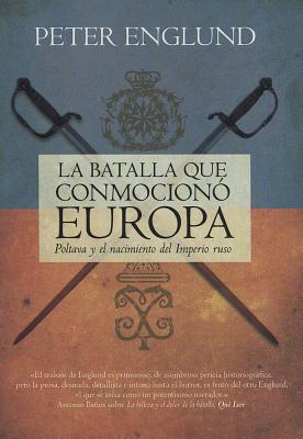 La batalla que conmocionó  Europa  by  Peter Englund