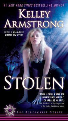 Stolen (Women of the Otherworld #2) Kelley Armstrong