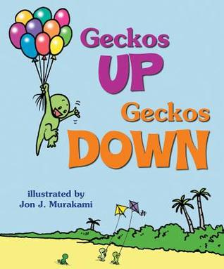 Geckos Up, Geckos Down  by  Jane Gillespie