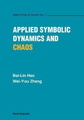 Applied Symbolic Dynamics And Chaos Bai-Lin Hao