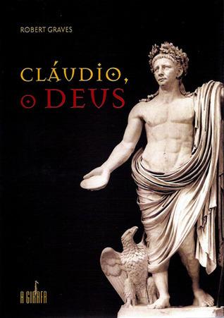 Cláudio, o Deus (Claudius, #2) Robert Graves