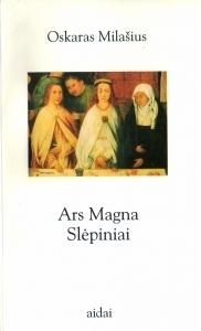 Ars Magna. Slėpiniai  by  Oscar Milosz