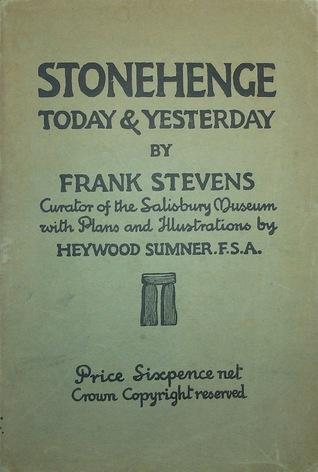 Stonehenge: Today & Yesterday  by  Frank Stevens