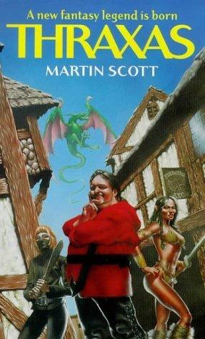 Thraxas (Thraxas, #1) Martin Scott