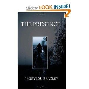 The Presence Peggylou Beazley