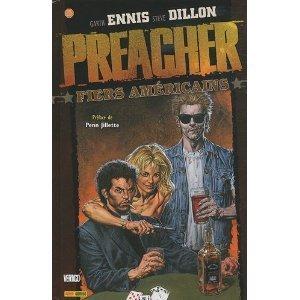 Preacher, Tome 3 : Fiers Américains Garth Ennis