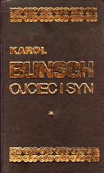 Ojciec i syn t. 1  by  Karol Bunsch