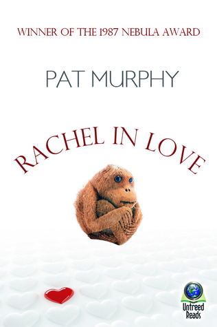Rachel in Love Pat Murphy