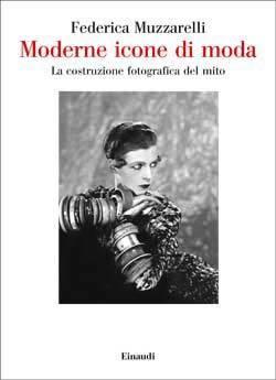 Moderne icone di moda  by  Federica Muzzarelli