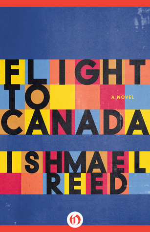 Flight to Canada: A Novel  by  Ishmael Reed