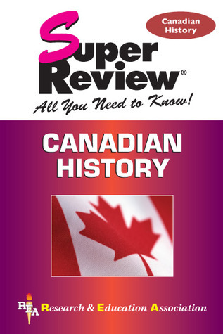 Canadian History Super Review Colin Bain