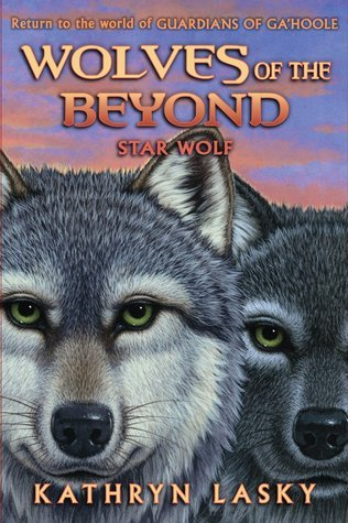 Star Wolf (Wolves of the Beyond, #6) Kathryn Lasky