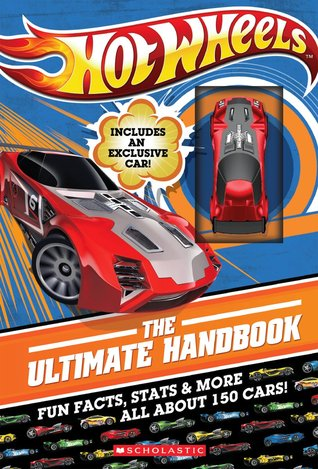 Hot Wheels: The Ultimate Handbook Scholastic Inc.