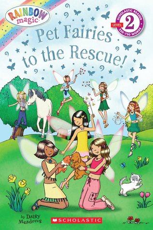 Pet Fairies to the Rescue! (Scholastic Reader Level 2: Rainbow Magic)  by  Daisy Meadows