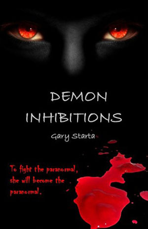 Demon Inhibitions (Caitlin Diggs #3) Gary Starta