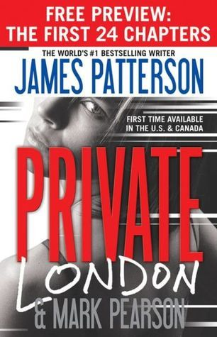 Private London - Free Preview (The First 24 Chapters)  by  James Patterson