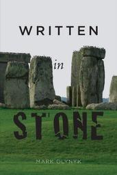 Written in Stone  by  Mark Olynyk