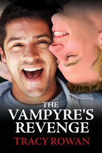 The Vampyres Revenge  by  Tracy Rowan