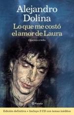 Lo que me costó el amor de Laura Alejandro Dolina
