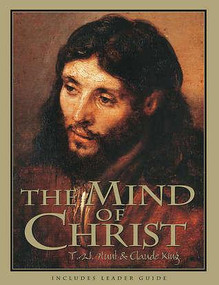 The Mind of Christ T.W. Hunt