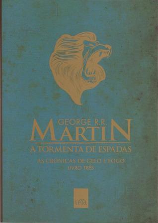 A Tormenta das Espadas (A Song of Ice and Fire, #3r)  by  George R.R. Martin