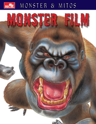 Monster & Mitos: Monster Film  by  Gerrie McCall