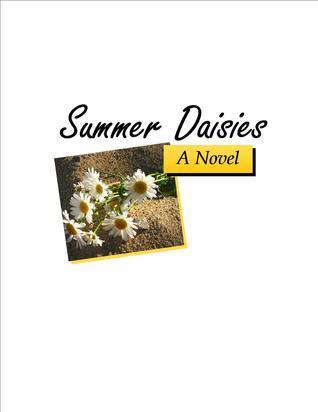 Summer Daisies (Garden of Love, #7)  by  Melanie Wilber