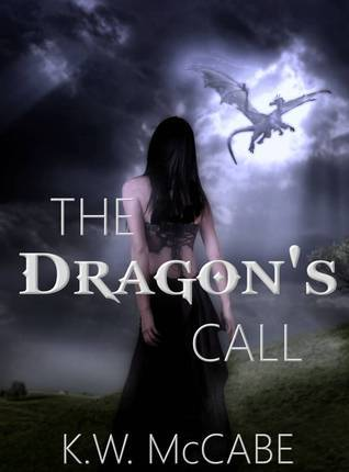 The Dragons Call  by  K.W. McCabe