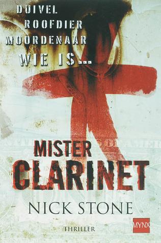 Mister Clarinet (Max Mingus, #1) Nick Stone
