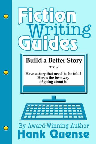 Build a Better Story Hank Quense