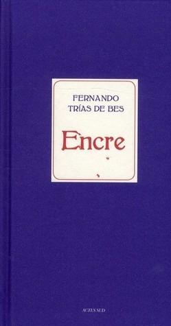Encre Fernando Trías De Bes