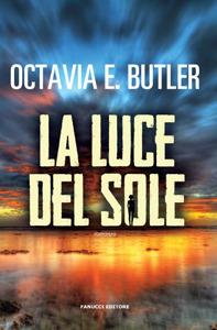 La luce del sole  by  Octavia E. Butler