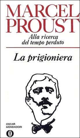 La prigioniera Marcel Proust