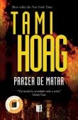 Prazer de Matar (Kovac and Liska #1) Tami Hoag