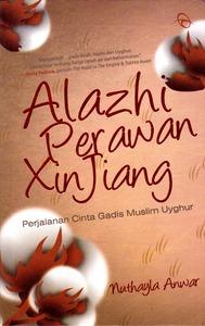 Alazhi Perawan Xinjiang Nuthayla Anwar