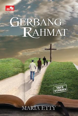 TS. Gerbang Rahmat  by  Maria Etty