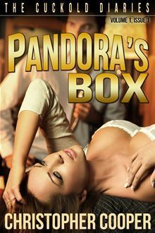 Pandoras Box (The Cuckold Diaries, #1)  by  Christopher   Cooper