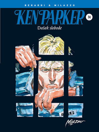Ken Parker: Dašak slobode (Ken Parker Magazine #30-32)  by  Giancarlo Berardi