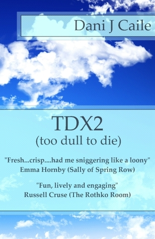 TDX2 Dani J. Caile