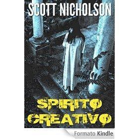 Spirito Creativo  by  Scott Nicholson