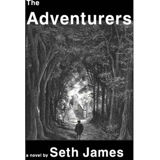 The Adventurers  by  Seth James