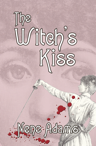 The Witchs Kiss (Gaslight, #3)  by  Nene Adams