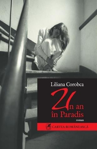 Un an în Paradis  by  Liliana Corobca