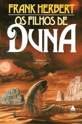 Os Filhos de Duna (Dune Chronicles, #3) Frank Herbert