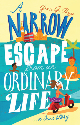 A narrow escape from an ordinary life: A true story  by  Grace G. Payge