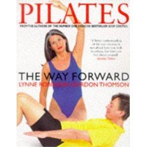 Pilates: The Way Forward  by  Lynne Robinson