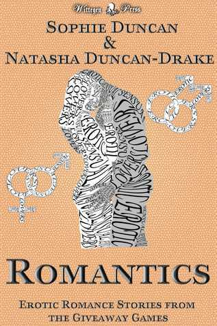 Romantics: Erotic Romance Stories From The Wittegen Press Giveaway Games  by  Sophie  Duncan