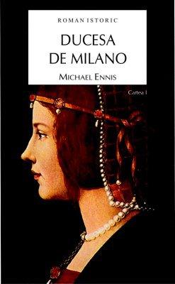 Ducesa de Milano Michael Ennis