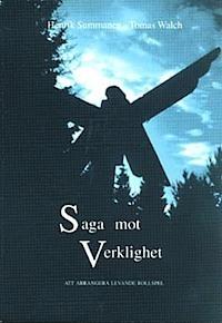 Saga mot Verklighet  by  Henrik Summanen